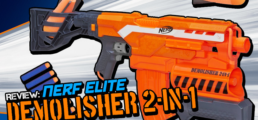 Nerf Elite Demolisher - Header