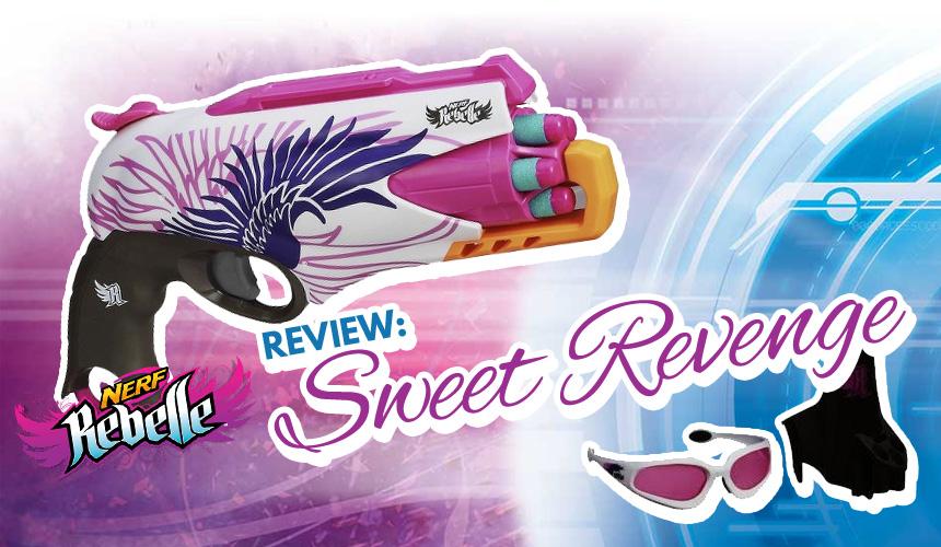 Sweet Revenge   Nerf Rebelle   Header