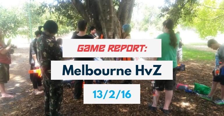 Game Report Melbourne HvZ 13-2-16