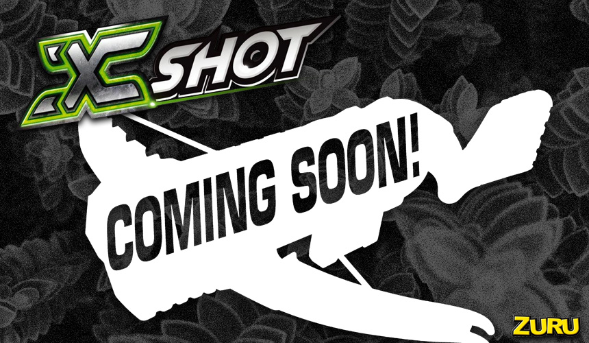 X-Shot Coming Soon