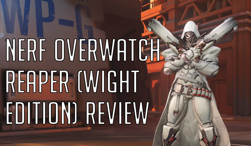 Nerf Rival Overwatch Reaper (Wight Edition) Review | Blaster Hub