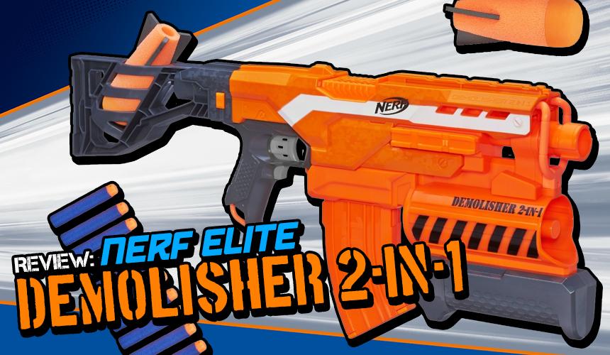 Nerf Elite Demolisher - Header