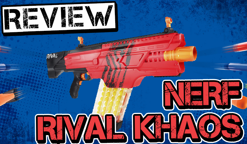 Nerf Rival Khaos Review Banner