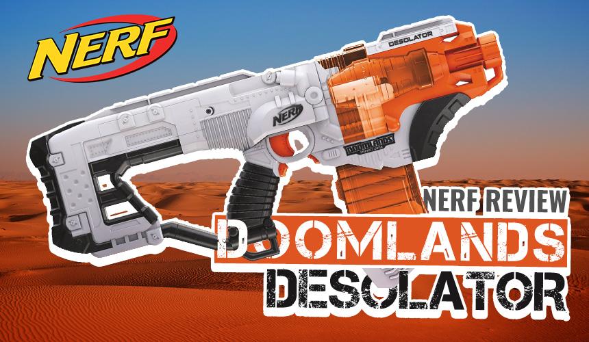 Nerf Doomlands | Desolator