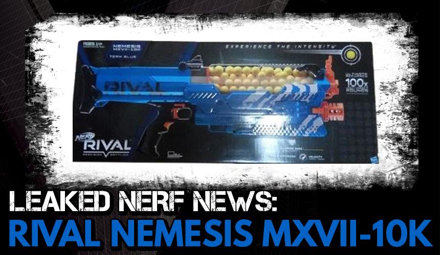 Nerf News: Leaked Rival Nemesis Blaster