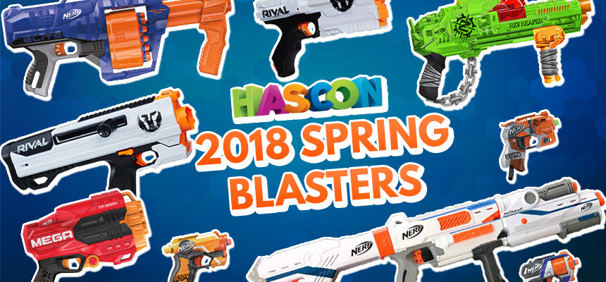 2018 spring nerf blasters