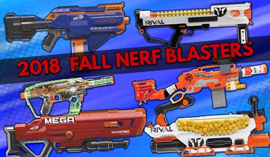 2018 fall nerf blasters