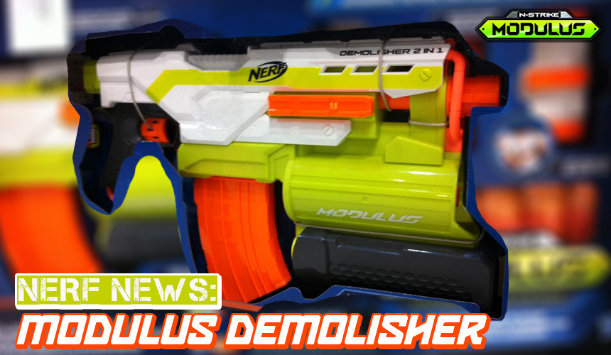 Nerf News Modulus Demolisher At Australian Toy Fair